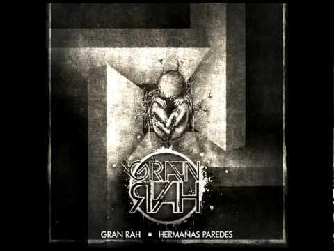 Gran Rah - Hermanas Paredes (Beat Macrodee)