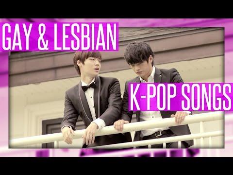 GAY & LESBIAN K-POP SONGS AND MV'S