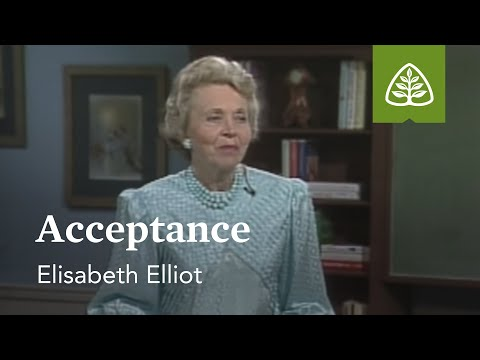 Acceptance: Suffering Is Not For Nothing with Elisabeth Elliot