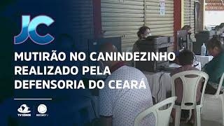 Mutirão no Canindezinho realizado pela Defensoria do Ceará