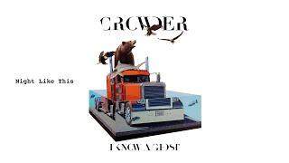 Crowder - Night Like This (Audio)