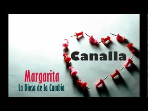 Canalla - Margarita (La diosa de la cumbia)