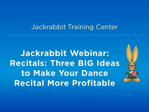 Jackrabbit/TutuTix Webinar: Three BIG Ideas to Make Your Recital More Profitable