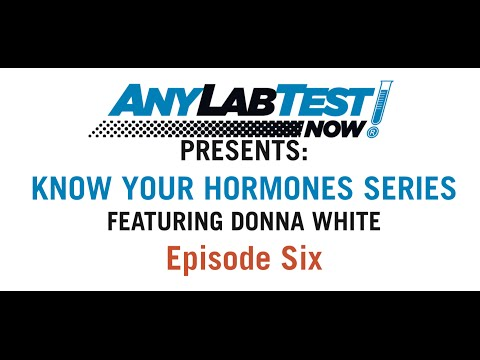 Know Your Hormones Series #6 - Any Lab Test Now: Presented by Donna White