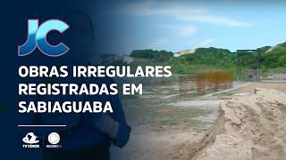 Obras irregulares registradas em Sabiaguaba