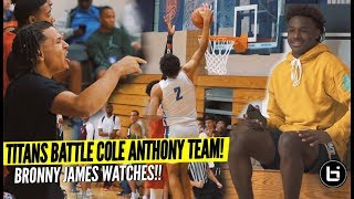 Titans VS Cole Anthony AAU Squad In Front of Bronny James!