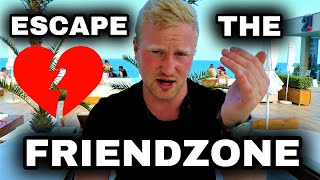 How to AVOID the FRIEND ZONE forever - 6 Secrets Revealed