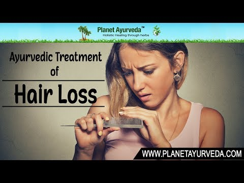 Ayurvedic Treatment of Hair fall and Hair Regrowth