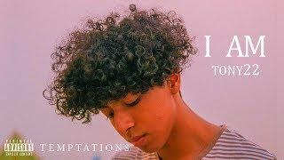 Tony22 - TEMPTATIONS [Official Audio]