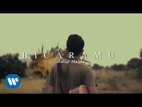 Amir Hasan - Bicaramu (Official Music Video)
