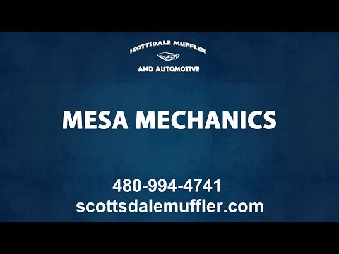 Mechanics Servicing The Mesa Area | Scottsdale Muffler & Automotive