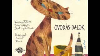 Óvis dalok - Cirmos cica - gyerekdalok