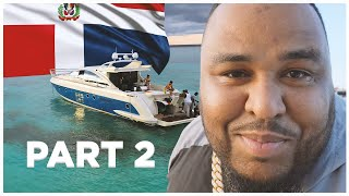 BUYING A PENT HOUSE AND TAKING A  YACHT RIDE IN DOMINICAN REPUBLIC / PART 2