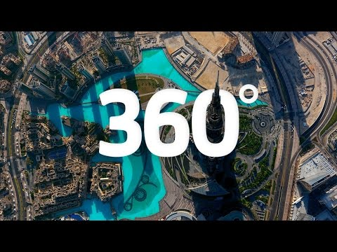 Dubai in 360 : On top of the world by Visit Dubai