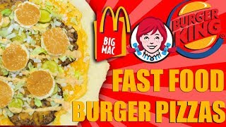Big Mac Whopper Baconator Pizzas - Epic Meal Time