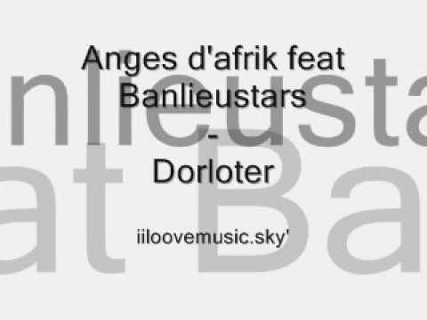Anges d'afrik feat Banlieustars - Dorloter