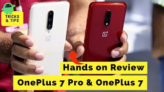 OnePlus 7 and OnePlus 7 Pro Hands On: Everything you need to know