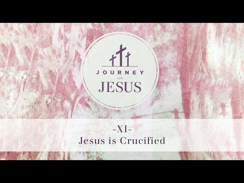 Journey With Jesus 360° Tour XI: Jesus is Crucified
