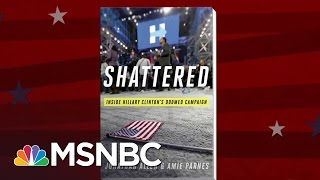 Clinton Campaign Responds: Tell-All Book Is 'Sensationalized' | MTP Daily | MSNBC