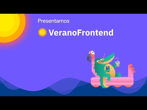 Presentamos #VeranoFrontend