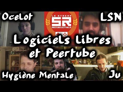 Logiciels libres et Peertube avec Hygiène Mentale, Ju Kataku, Ocelot et LSN #Recondustream