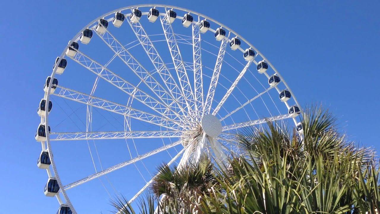 Myrtle Beach SkyWheel - Myrtle Beach Ferris Wheel - YouTube