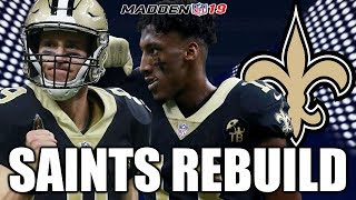Rebuilding The New Orleans Saints - Madden 19 Connected Franchise Realistic Rebuild