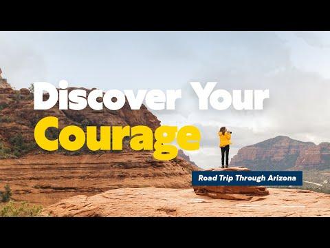 Discover Your Courage: Road Trip Through Arizona