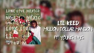 Lil Keed - Million Dollar Mansion (Feat. Young Thug) (Official Audio)