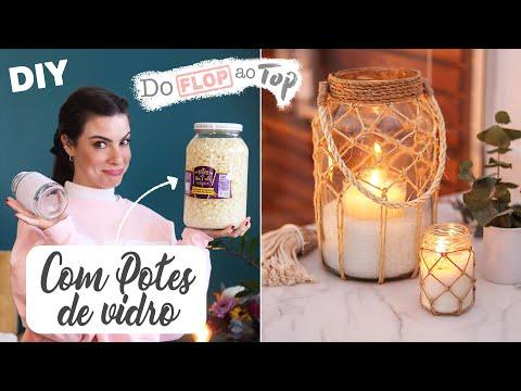 "DIY c/ Potes de vidro! – ""Do Flop ao Top"" !"