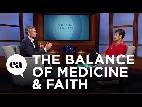 The Balance of Medicine & Faith with Paul Osteen, M.D.