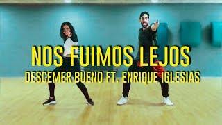 Nos Fuimos Lejos - Enrique Iglesias | Zumba (Coreografía)
