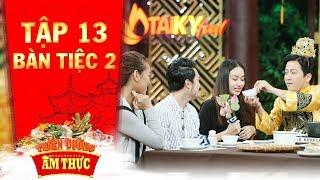 """Thiên đường ẩm thực 3   Tập 13 bàn tiệc 2: Quang Vinh, Mai Ngô vui ra mặt vì """"báo thù"""" được đội bạn"""