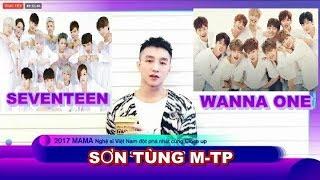 Sơn Tùng M-TP đoạt giải MAMA 2017 trước mặt WANNA ONE, SEVENTEEN