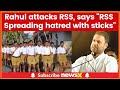 Congress president Rahul Gandhi remarks against RSS | National Convention of SevaDal