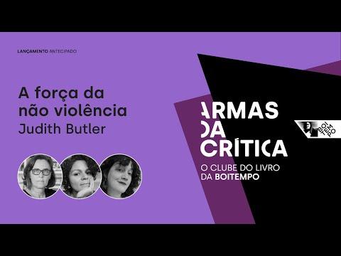 A força da não violência | Carla Rodrigues, Helena Silvestre e Marília Moschkovich