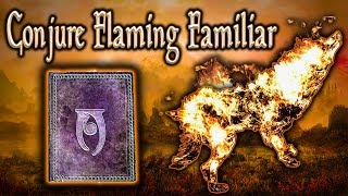 Skyrim SE - Conjure Flaming Familiar - Unique Spell Guide
