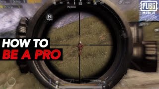 How To Become A Pro In PUBG Mobile