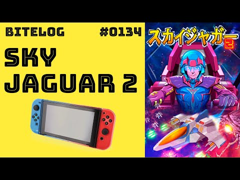 BITeLog 0134: Sky Jaguar 2 (SWITCH) LONGPLAY