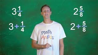 Math Antics - Adding Mixed Numbers
