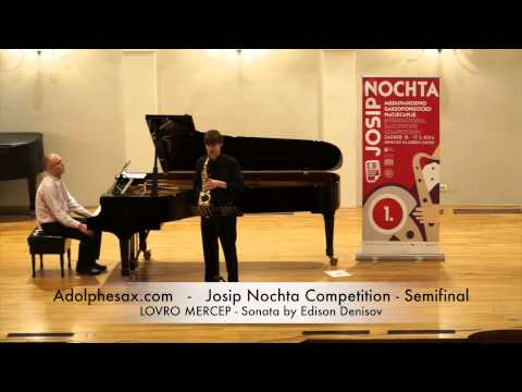 JOSIP NOCHTA COMPETITION LOVRO MERCEP Sonata by Edison Denisov