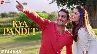 Kya Pandit – Mika Singh – Yaaram