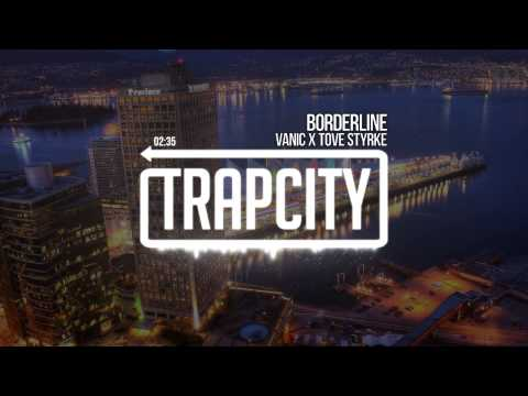 Vanic x Tove Styrke - Borderline