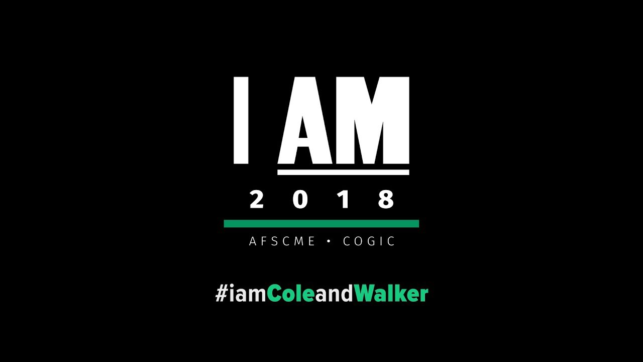 AFSCME: Cole & Walker - I AM 2018: Moment of Silence