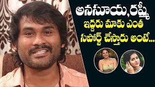 Jabardasth Adhurs Anand about anchors Anasuya and Rashmi..