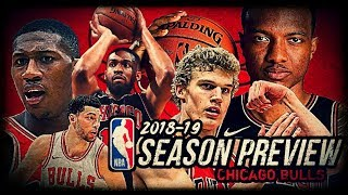 2018-19 NBA Season Preview: Chicago Bulls: Lauri Markkanen | Zach LaVine | Jabari Parker