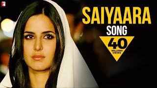 Saiyaara - Song | Ek Tha Tiger | Salman Khan | Katrina Kaif