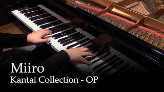 Miiro - Kantai Collection OP [piano]