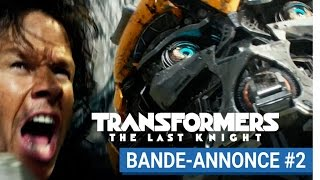 Transformers : the last knight :  bande-annonce 2 VOST