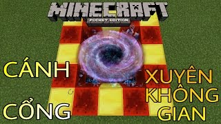 Cách tạo một cánh cổng XUYÊN KHÔNG GIAN - Minecraft PE